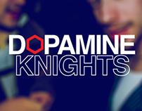 Dopamine Knights