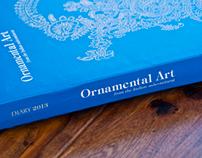 Ornamental Art : Diary 2013