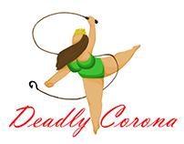 Deadly Corona