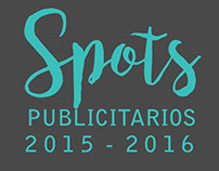 Spots Publicitarios 2015-2016