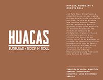 PROYECTO HUACAS - HUACAS, BURBUJAS Y ROCK´N ROLL