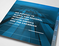 IDB Support to Global and Regional Integration in LAC