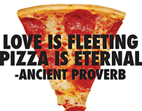 Love is Fleeting, Pizza is Eternal