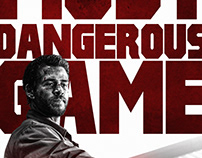 MOST DANGEROUS GAME unofficial Poster