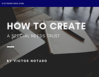 Victor Notaro | How to Create a Special Needs Trust