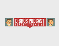 D:Bros Podcast Esports