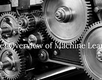 A Brief Overview of Machine Learning