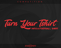 Turn Your Tshirt Into a Football Shirt Competition