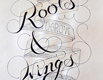 Roots & Wings lettering
