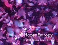 Haze: Entropy