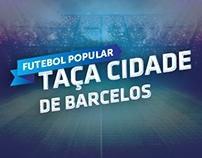 Poster Taça Cidade Barcelos - Futebol Popular