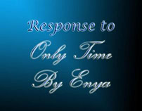 Response to 'Only Time' by Enya