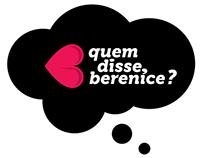 Quem Disse, Berenice - O dia do beijo