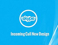 Skype Calling New Design