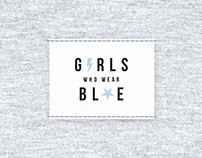 Conceptual Brand - Girls Who Wear Blue