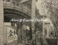 Along Came Dalian