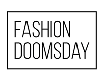 Fashion Doomsday