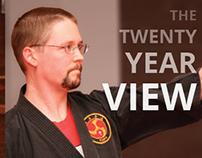 The Twenty Year View