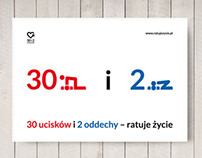 30 i 2 – ratuje życie, educational campaign