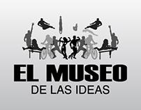 EL MUSEO DE LAS IDEAS