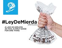 #LeyDeMierda (#ShitLaw) -Territorio de Zaguates