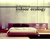 The Importance of Indoor Ecology