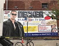 Decker Season 2 Billboards and Mural