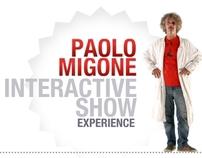 Paolo Migone Interactive Show