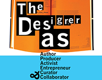 """THE DESIGNER AS..."""