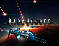 DarkHeroes: UX & UI Design; Branding; Art Direction
