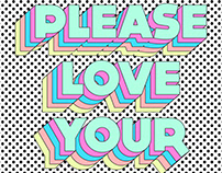 Please love your self