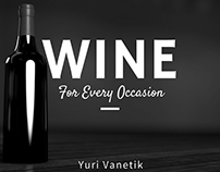 Yuri Vanetik  |  A Wine for Every Occasion