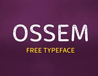 Ossem - Free Font