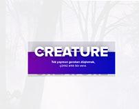 Creature - Konu tasarımı.