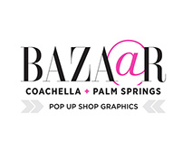 Harpers Bazaar Coachella Pop Up Shop Graphics
