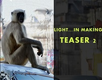 Light..In Making || Teaser 2 || #knowyourbenares