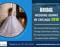 Bridal Wedding Gowns in Chicago 2019