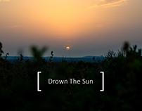 Drown the sun