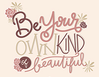 Lettering: Be Your Own Kind of Beautiful