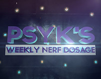 PSYK's Weekly Nerf Dosage opener