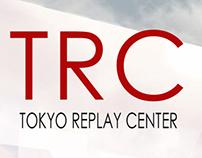 Tokyo Replay Center