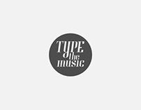 Type The Music