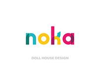 NOKA - DOLL HOUSE DESIGN