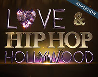 VH1 / Love & Hip Hop / Show Open