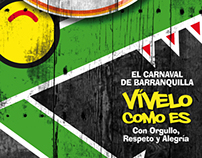 Carnaval de Barranquilla, 2011 Vívelo como es.