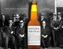 Campaña integrada Cerveza Senador Volstead.