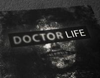 """Doctor life"" Reality TV"