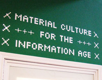 Material Culture for the Information Age (2009)