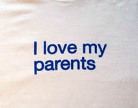 I Love My Parents T-shirt (Edition of 10) (2007)