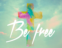 """Be Free"" 2 Corinth 3:17 Poster"